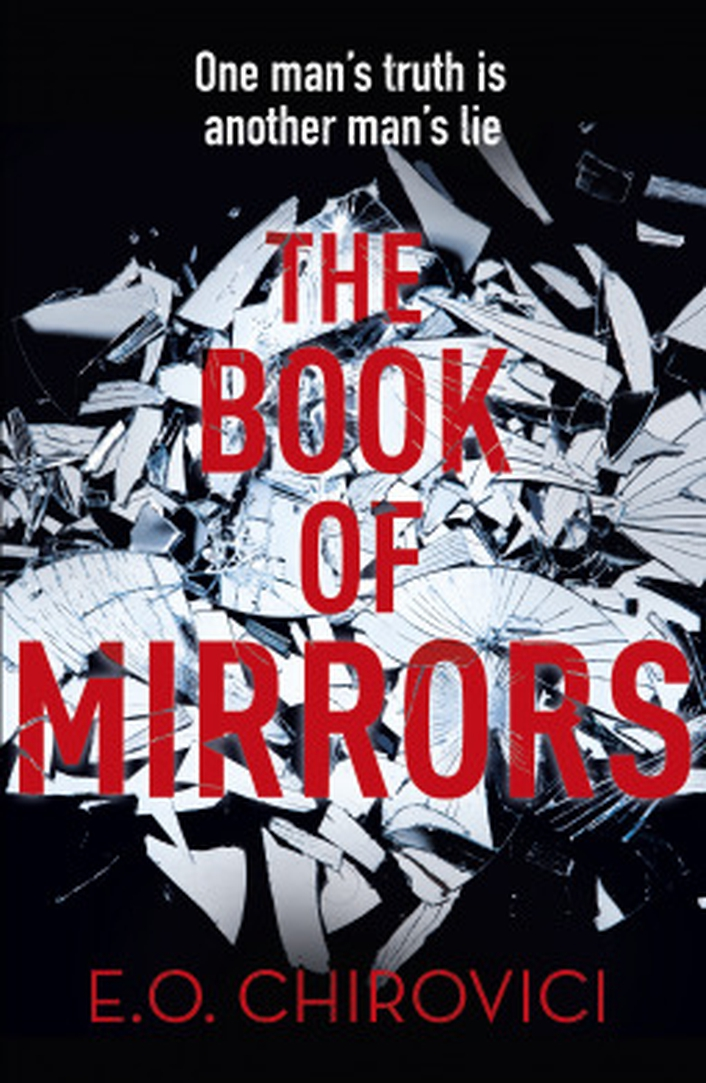 Review:  'The Book of Mirrors' by E.O. Chirovici