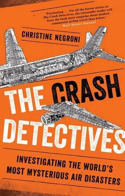 Book: The Crash Detectives