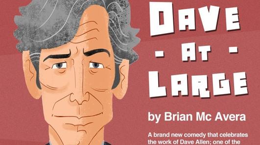 """Dave At Large"", a play by Brian McAvera"