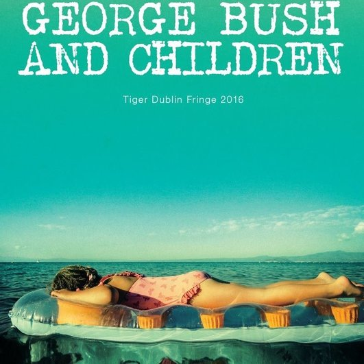 "Review:  ""George Bush and Children"" by Dick Walsh and Pan Pan Theatre"