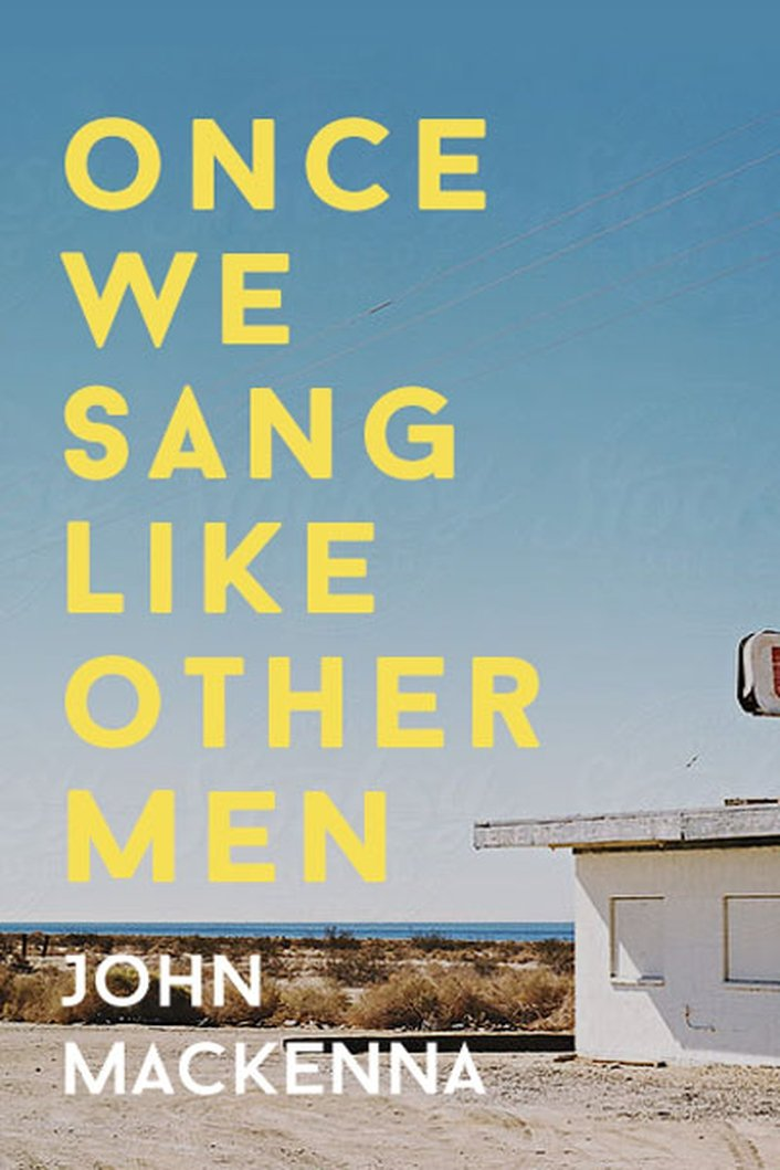 """Once We Sang Like Other Men"" by John MacKenna"