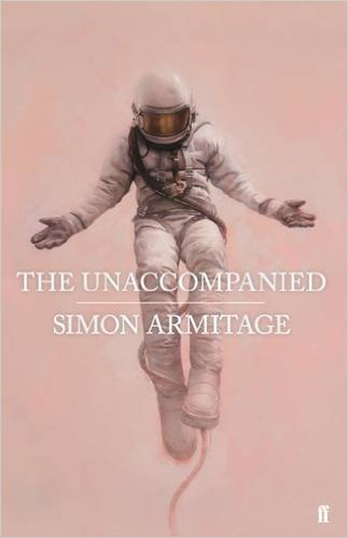 "Review:  ""The Unaccompanied"" by Simon Armitage"