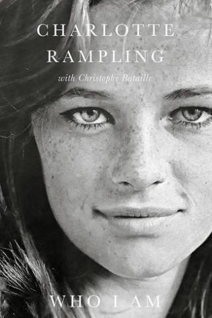 "Review: ""Who I Am"", a memoir by Charlotte Rampling with Christophe Bataille"
