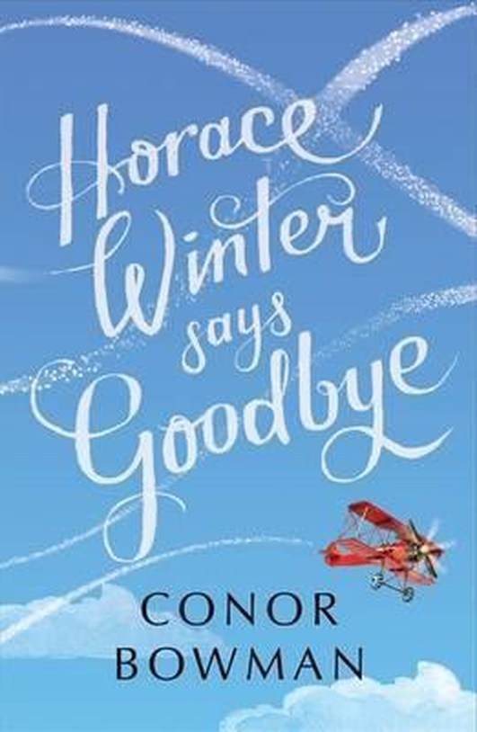 """Review:  """"Horace Winter Says Goodbye"""" by Conor Bowman"""