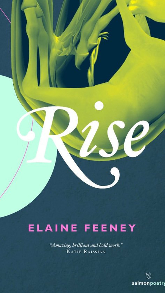 """Rise"", the new collection by Elaine Feeney"
