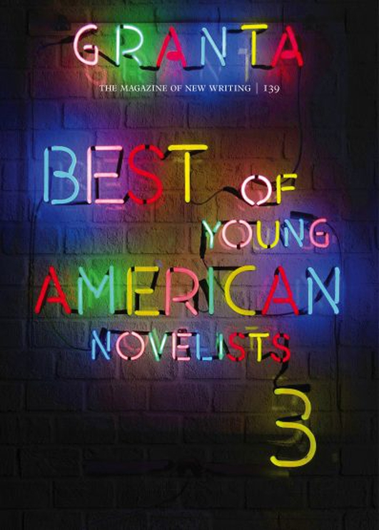 Best of Young American Novelists issue by Granta Magazine