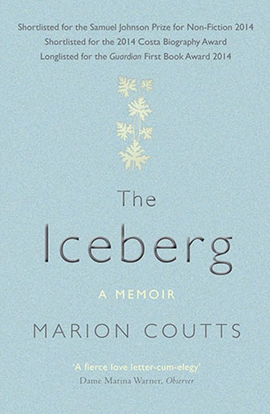 """Essay:  """"The Iceberg: A Memoir"""" by Marian Coutts"""
