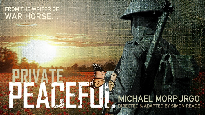 """Private Peaceful"", adapted and directed for the stage by Simon Reade"