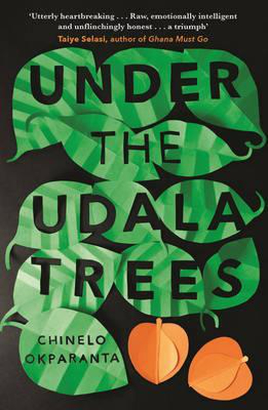 "Review:  International Dublin Literary Award shortlist - ""Under The Udala Trees"" by Chinelo Okparanta"