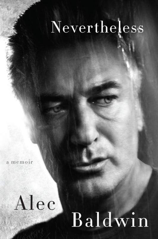"""Review:  """"Neverthless"""", a memoir by Alec Baldwin"""