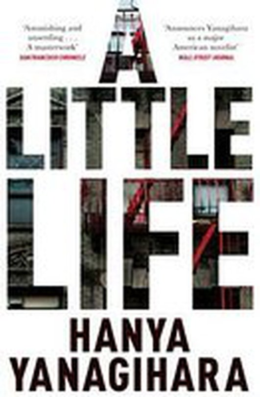 "Review: International Dublin Literary Award shortlist - ""A Little Life"" by Hanya Yanagihara"