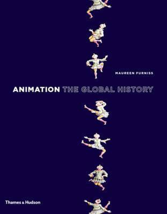 "Review:  ""Animation: The Global History"" by Maureen Furniss"