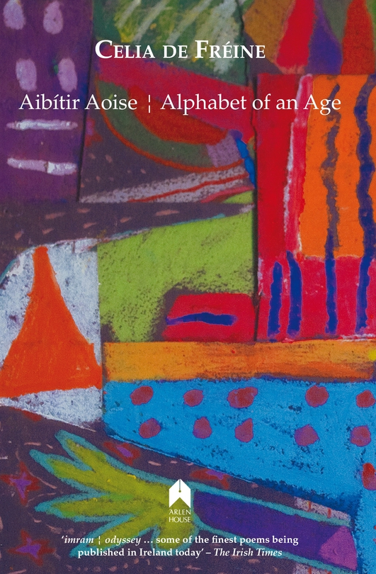 """""""Alphabet Of An Age/Aibítir Aoise"""" by Celia de Fréine"""