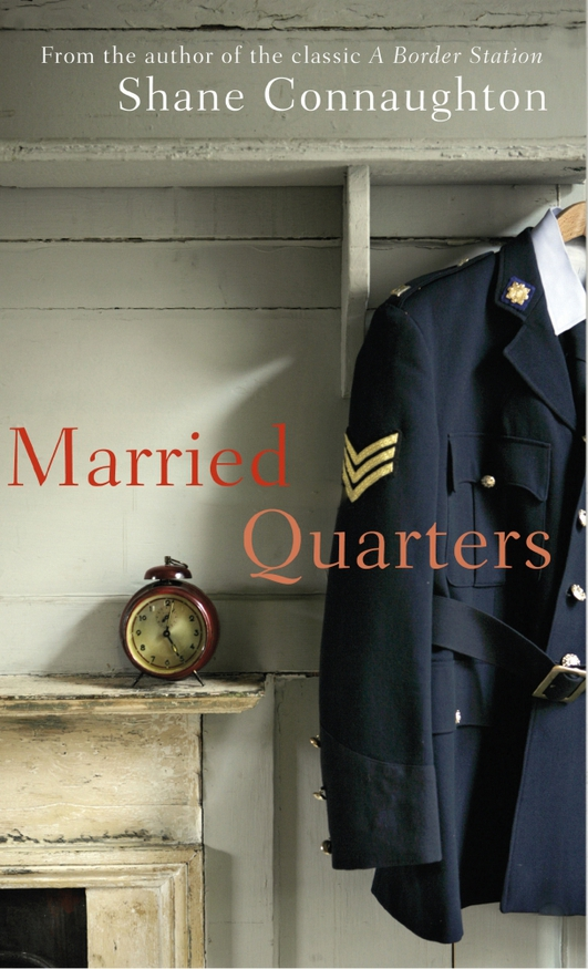 """Married Quarters"" by Shane Connaughton"