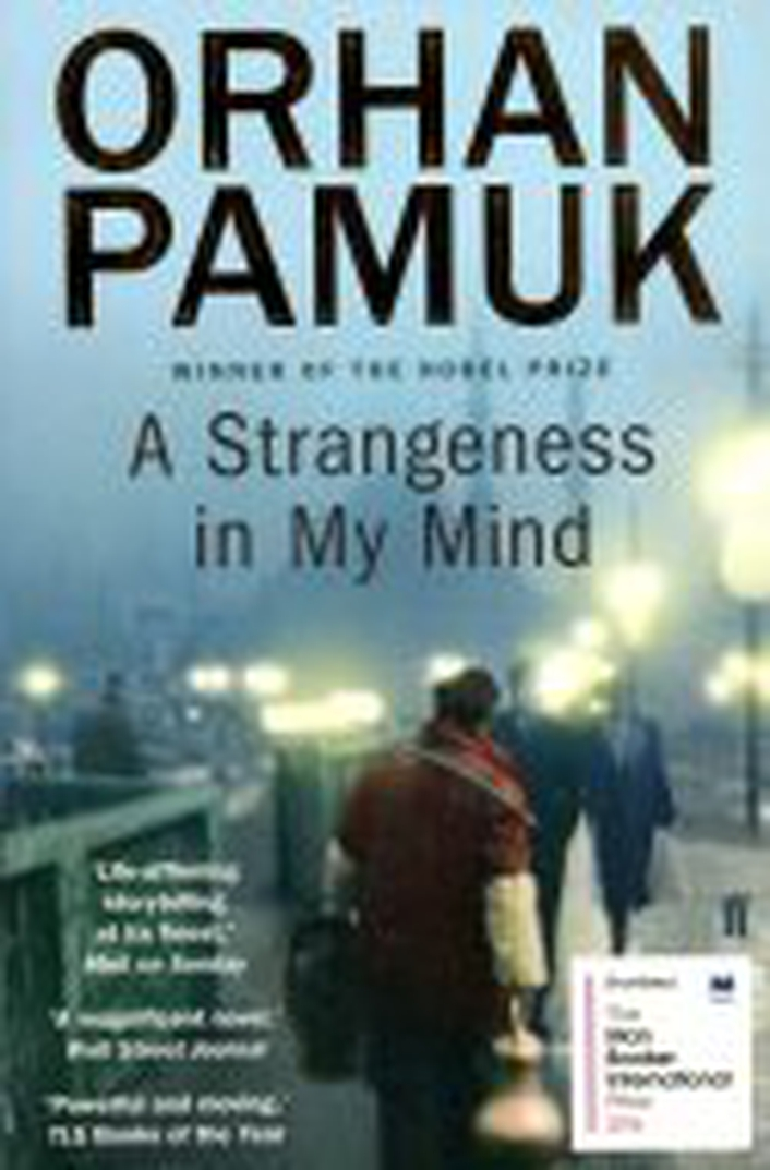 "Review:   International Dublin Literary Award shortlist – ""A Strangeness In My Mind"" by Orhan Pamuk"