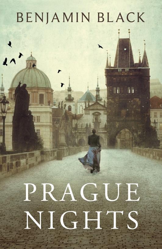 """Prague Nights"" by Benjamin Black"