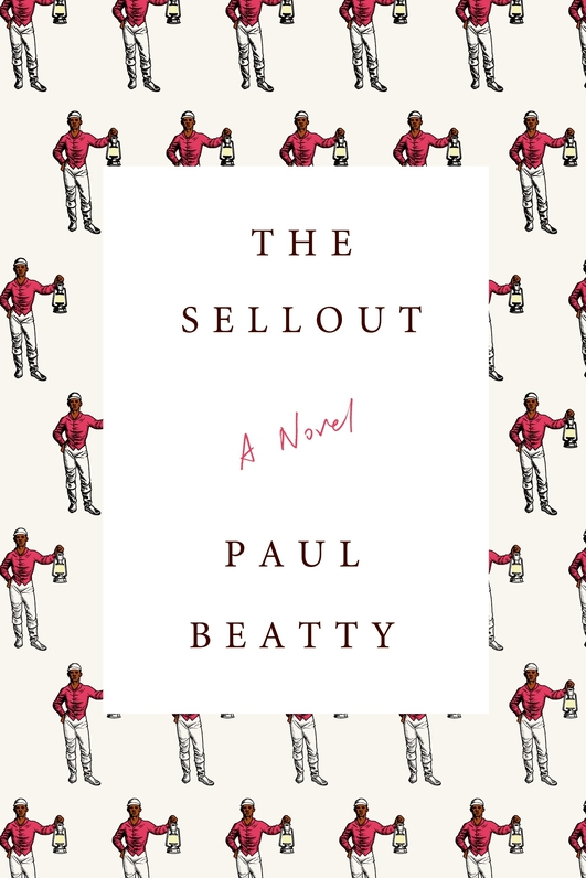 """""""The Sellout"""" by Paul Beatty"""
