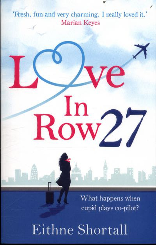 """Review:   """"Love In Row 27"""" by Eithne Shortall"""
