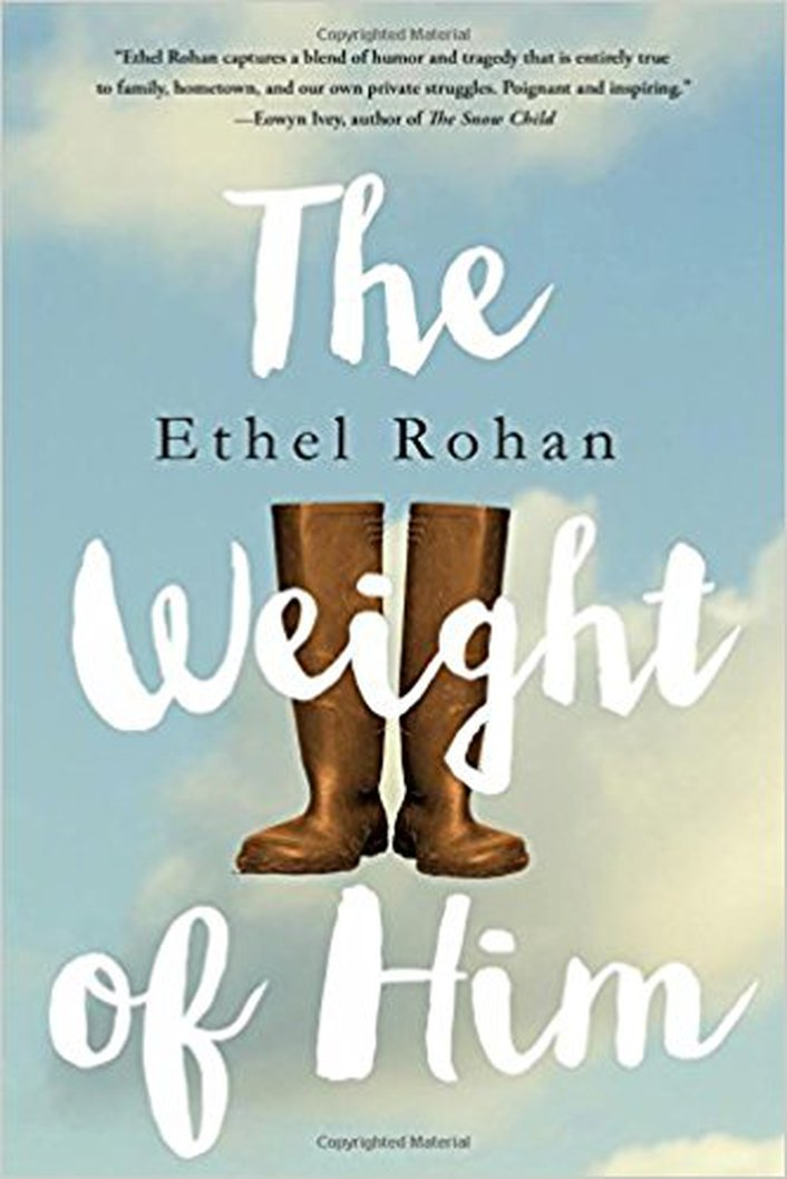 """The Weight of Him"" by Ethel Rohan"
