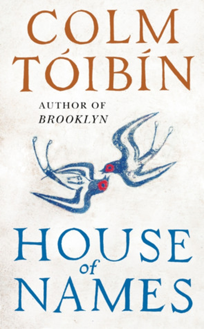 """House of Names"" by Colm Tóibín"