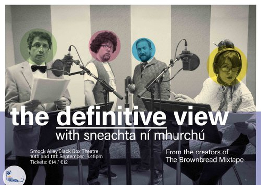 """""""The Definitive View with Sneachta Ní Mhurchú"""" by Brownbread Mixtape"""