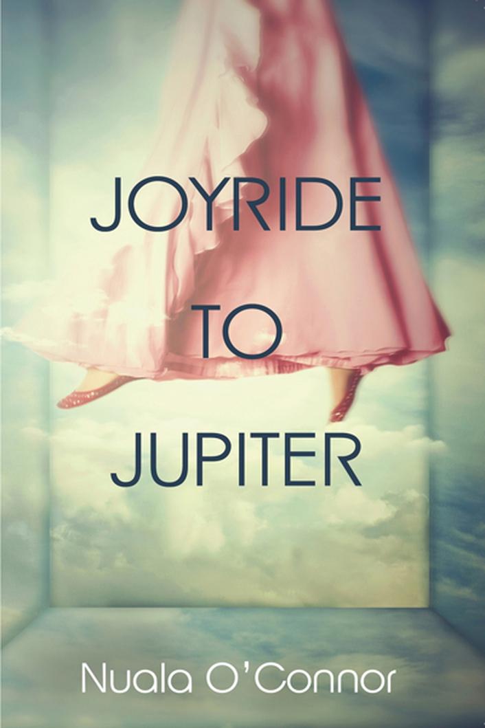 """Joyride To Jupiter"" by Nuala O'Connor"
