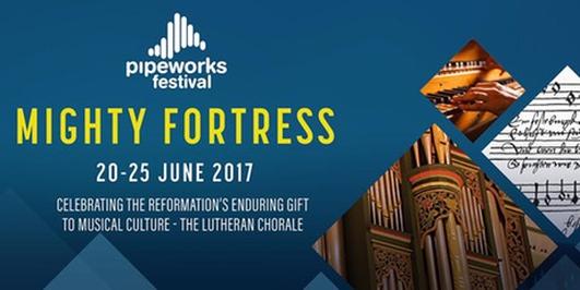 Pipeworks Organ Festival 2017