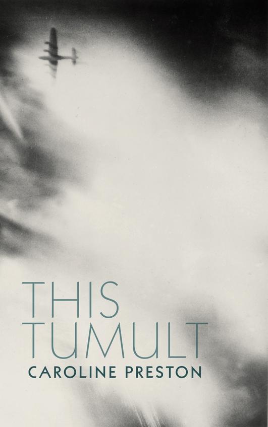 "Review:  ""This Tumult"" by Caroline Preston"