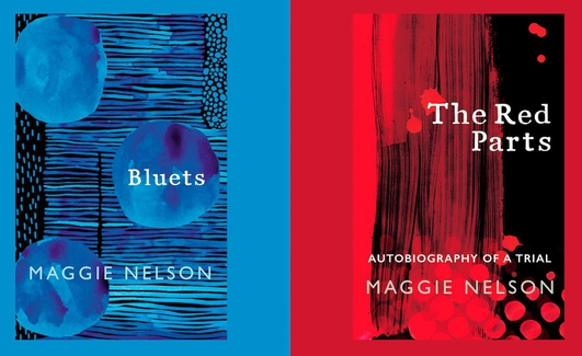 "Review:  ""The Red Parts: Autobiography of a Trial"" and ""Bluets"" by Maggie Nelson"