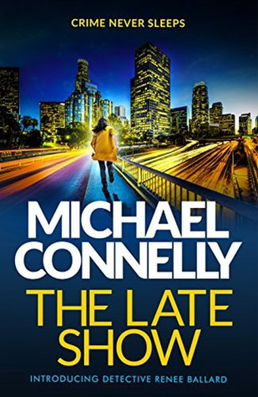 "Review:   ""The Late Show"" by Michael Connelly"