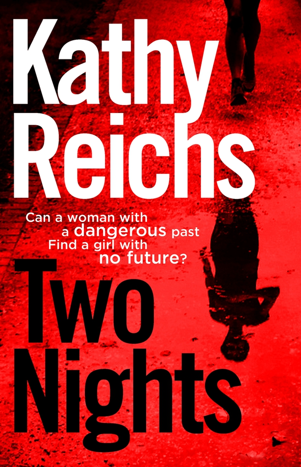 Two Nights- Kathy Reichs cover