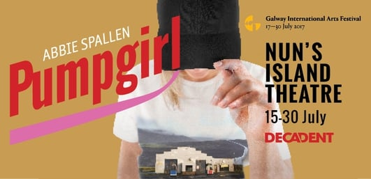 "Review:  ""Pumpgirl"" by Decadent Theatre at the Galway International Arts Festival"