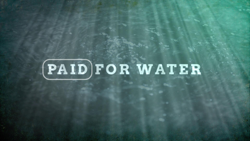 Paid for water | Prime Time