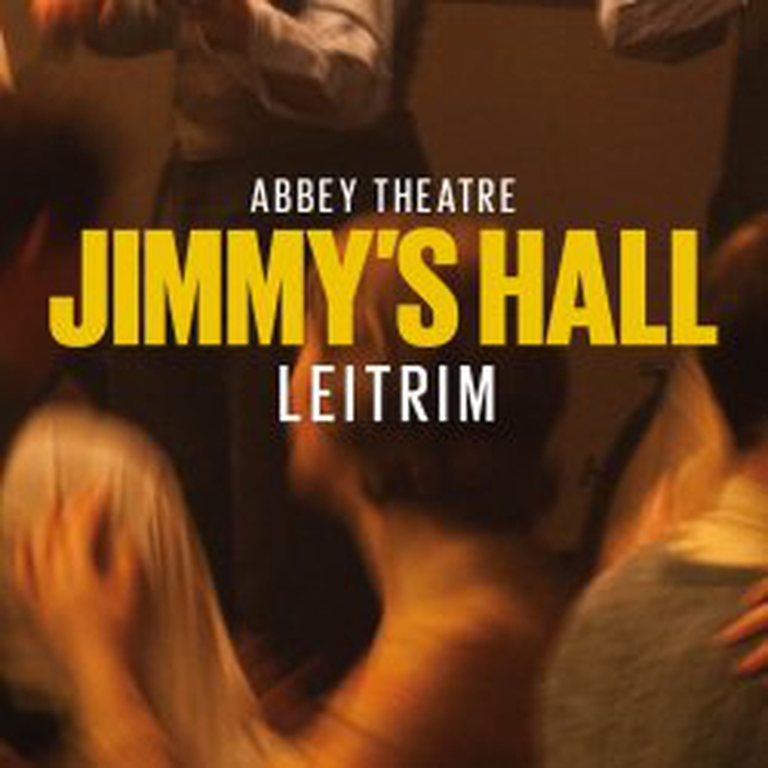 """Jimmy's Hall"", a theatrical production by the Abbey Theatre"