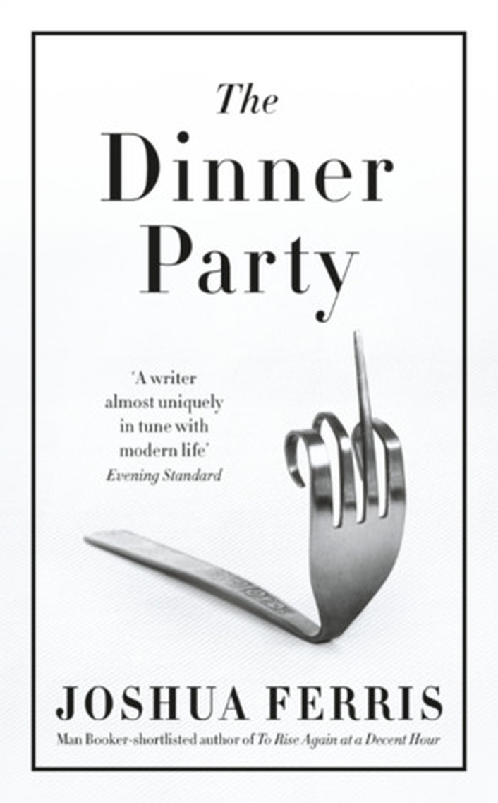 "Review:   ""The Dinner Party"" by Joshua Ferris"