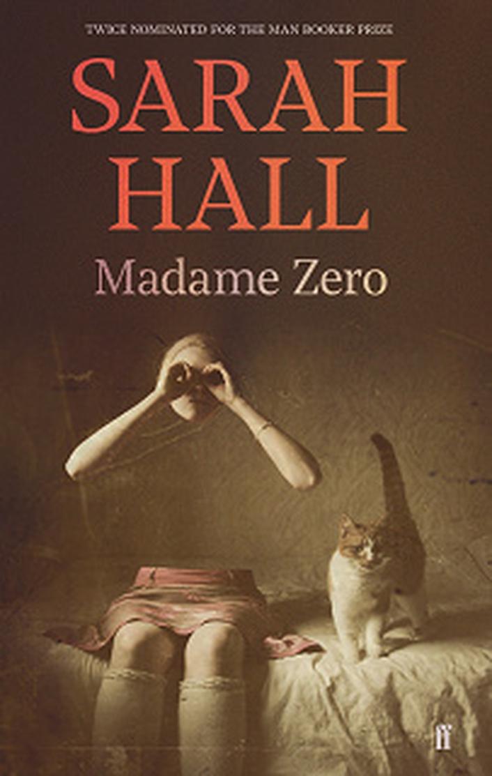 "Review:  ""Madame Zero"" by Sarah Hall"