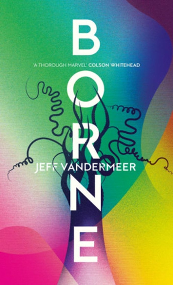 """Review: """"Borne"""" by Jeff Vandermeer"""