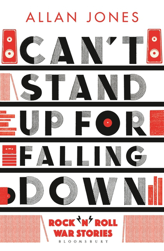 "Review:  ""Can't Stand Up For Falling Down"" by Allan Jones"