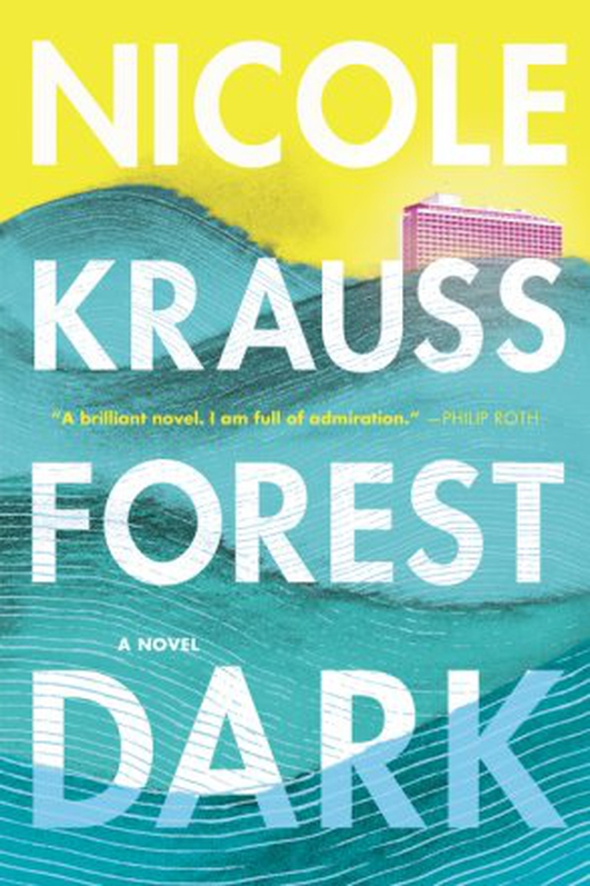 """""""Forest Dark"""" by Nicole Krauss"""