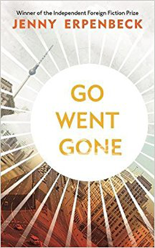"Review:  ""Go Went Gone"" by Jenny Erpenbeck"
