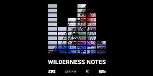 """Wilderness Notes"", a collaboration between Kirkos Ensemble and the Experimental Film Society"
