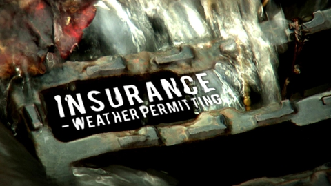 Insurance - Weather Permitting | Prime Time