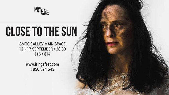 """Dublin Fringe Festival 2017 - """"Close To The Sun"""" by The Corps Ensemble"""