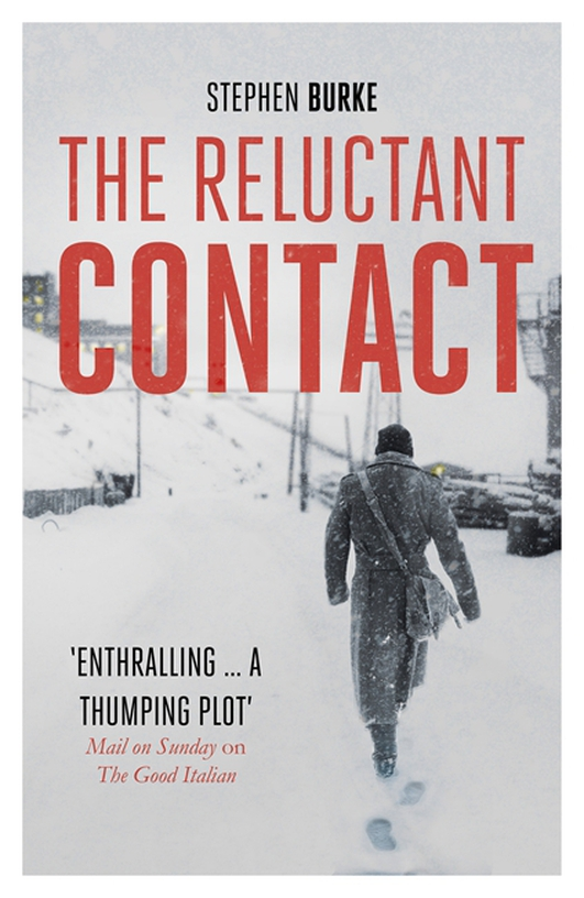 """The Reluctant Contact"" by Stephen Burke"