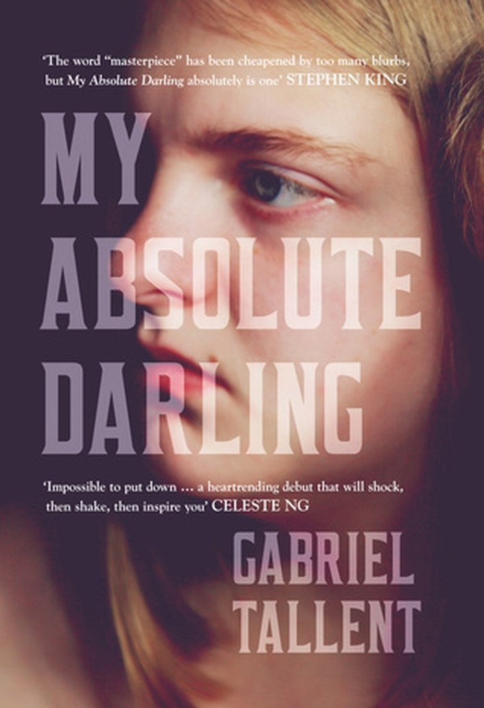 """My Absolute Darling"" by Gabriel Tallent"