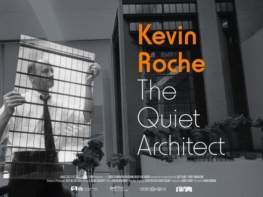 """Kevin Roche: The Quiet Architect"", a documentary by Mark Noonan"