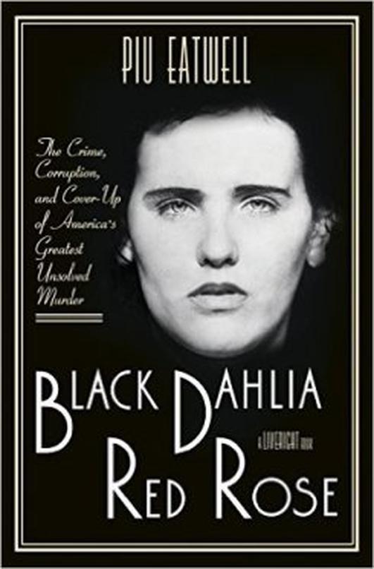"""Black Dahlia, Red Rose"" by Piu Eatwell"