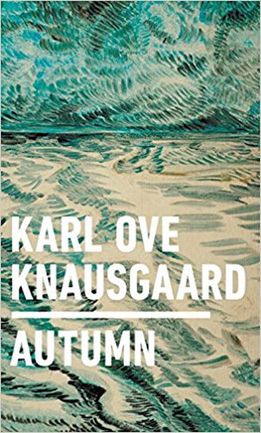 """Review:  """"Autumn"""" by Karl Ove Knausgaard"""