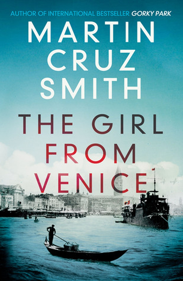 "Review: ""The Girl from Venice"" by Martin Cruz Smith"