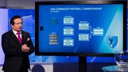 Connacht Football Championship Draw